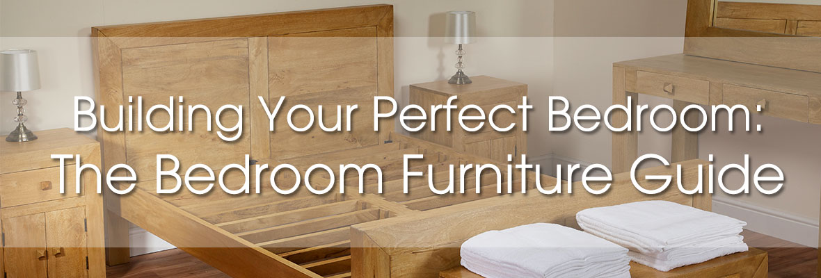 Building your perfect bedroom bedroom furniture guide for Build your bedroom online free